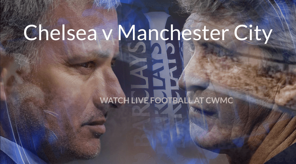 Chelsea v Manchester City promo image